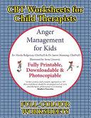 CBT Worksheets for Child Therapists  Anger Management for Kids  PDF