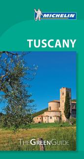 Michelin Green Guide Tuscany: Edition 9