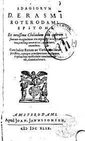 Adagiorum D. Erasmi Roterodami epitome...
