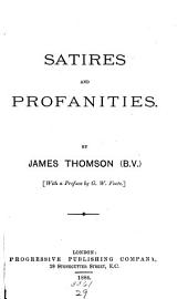Satires and Profanities