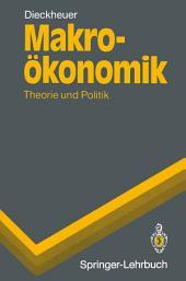 Makroökonomik: Theorie und Politik