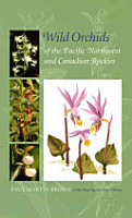 Wild Orchids of the Pacific Northwest and Canadian Rockies PDF