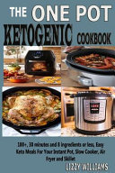 The One Pot Ketogenic Cookbook