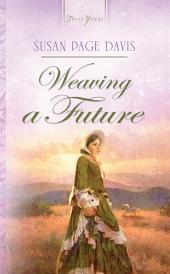 Weaving A Future