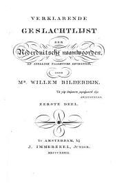 Verklarende geslachtlijst der Nederduitsche naamwoorden, op stellige taalkunde gevestigd: Volume 1
