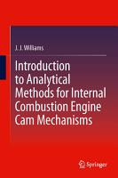 Introduction to Analytical Methods for Internal Combustion Engine Cam Mechanisms PDF