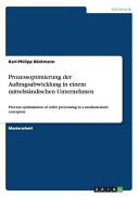 Prozessoptimierung der Auftragsabwicklung in einem mittelst  ndischen Unternehmen PDF