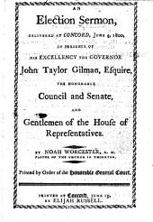 An Election sermon [on Judg. iii. 11] delivered June 4, 1800, in presence of the Governor ... Council, etc. [of New Hampshire.]