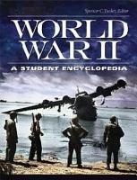 World War II  A Student Encyclopedia  5 volumes  PDF