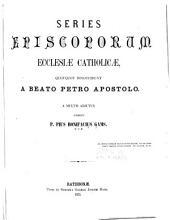 Series episcoporum Ecclesiae catholicae: quotquot innotuerunt a beato Petro apostolo