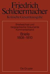 Briefwechsel 1808-1810: Kommentarband