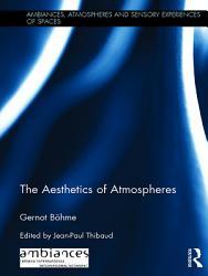 The Aesthetics of Atmospheres PDF