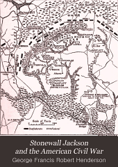 Stonewall Jackson and the American Civil War: Volume 2