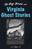 The Big Book of Virginia Ghost Stories PDF