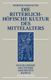 Die ritterlich-höfische Kultur des Mittelalters: Ausgabe 3