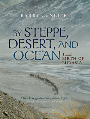 By Steppe  Desert  and Ocean