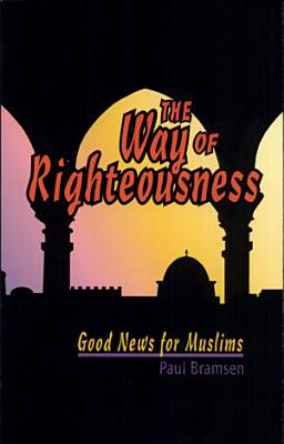 The Way of Righteousness PDF