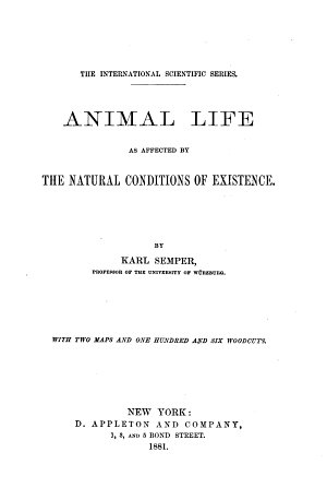 Animal Life as Affected by the Natural Conditions of Existence PDF