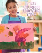 Early Childhood Education Today: Edition 13
