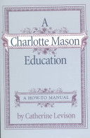 A Charlotte Mason Education Book PDF