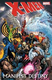 X-Men: Manifest Destiny, Volume 1