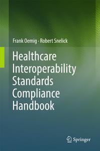 Healthcare Interoperability Standards Compliance Handbook