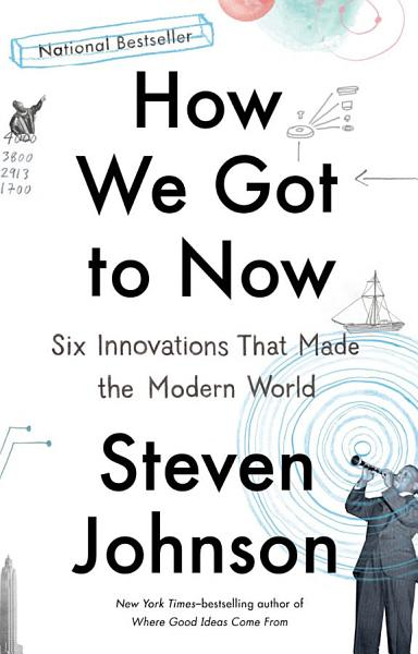 Download How We Got to Now Book