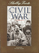 Shelby Foote, the Civil War, a Narrative: Secession to Fort Henry