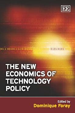 The New Economics of Technology Policy PDF
