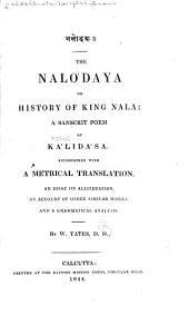The Naló Daya;: Or, History of King Nala: