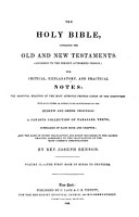 The Holy Bible  Containing the Old and New Testaments  according to the Present Authorized Version  with Critical  Explanatory  and Practical Notes PDF