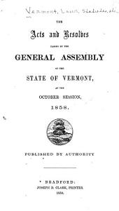 Acts and Laws Passed by the Legislature of the State of Vermont