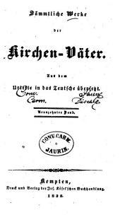 Sämmtliche Werke der Kirchen-Väter: Aus dem Urtexte in das Teutsche übersetzt, Band 19