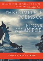 The Complete Poems of Edgar Allan Poe Illustrated by William Heath Robinson