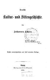 Deutsche Kultur- und Sittengeschichte: Bände 2-3