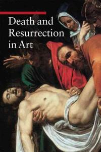 Death and Resurrection in Art Book