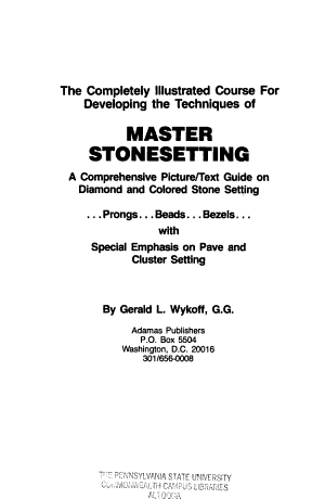 The Completely Illustrated Course for Developing the Techniques of Master Stonesetting