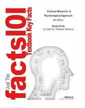 Criminal Behavior, A Psychological Approach: Edition 9