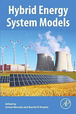 Hybrid Energy System Models