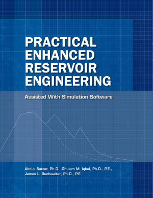 Practical Enhanced Reservoir Engineering