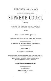 Reports of Cases Argued and Determined in the Supreme Court And, at Law, in the Court of Errors and Appeals of the State of New Jersey: Volume 25