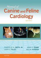 Manual of Canine and Feline Cardiology   E Book PDF