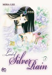 Land of Silver Rain Vol. 1