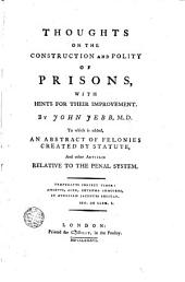 Thoughts on the Construction and Polity of Prisons: With Hints for Their Improvement