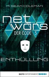 netwars - Der Code 5: Enthüllung: Thriller