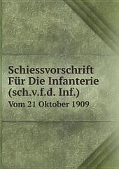 Schiessvorschrift F?r Die Infanterie (sch.v.f.d. Inf.)