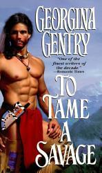 To Tame A Savage Book PDF