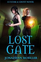 Cloak & Ghost: Lost Gate
