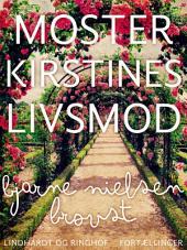 Moster Kirstines livsmod