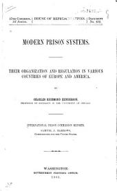 Modern Prison Systems: Their Organization and Regulation in Various Countries of Europe and America